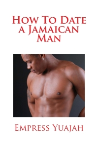 Jamaican men treat women better than American men