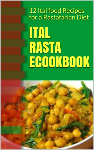 Ital Rasta ecookbook on amazon.com