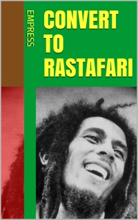 convert to rastafari